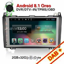 9DAB+Autoradio android 8.1 Mercedes A/B Class W169 W245 Sprinter Vito Viano GPS