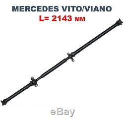 Arbre De Transmission Pour Mercedes Vito Viano W639 A6394103406 2143 MM